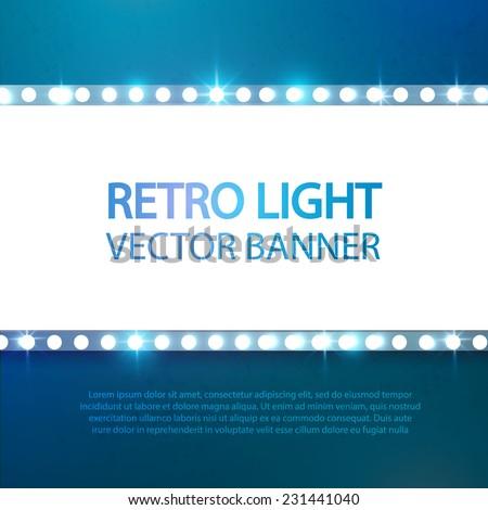 Shining retro light banner. Vector illustration - stock vector