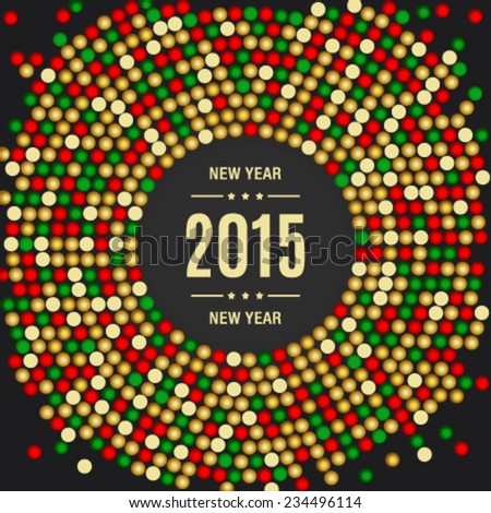 Shiny Happy New Year 2015 card with colorful circles - stock vector