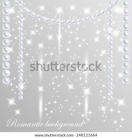 Shiny pearls vector with sparkling stars. Glowing light effect. Romantic card background. Vector illustration. - stock vector