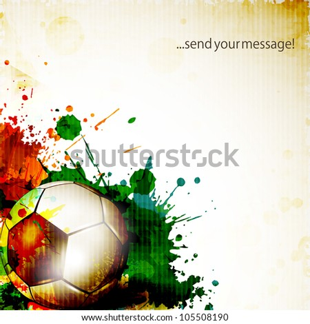 Shiny soccer ball on grungy colorful background and space for your message. EPS 10. - stock vector