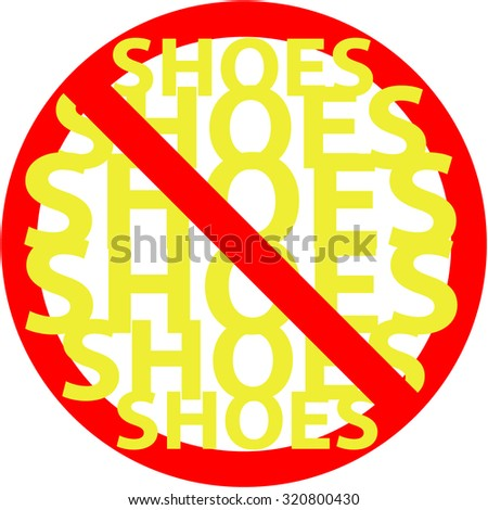 Shoes icon. Red prohibition sign. Stop symbol. - stock vector