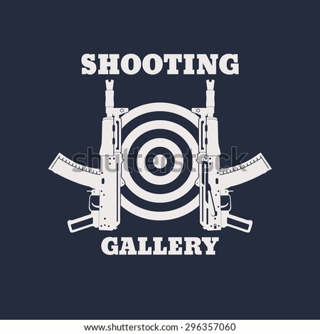 Shooting Gallery emblem with automatic rifle, gun, vector illustration, eps10, easy to edit - stock vector