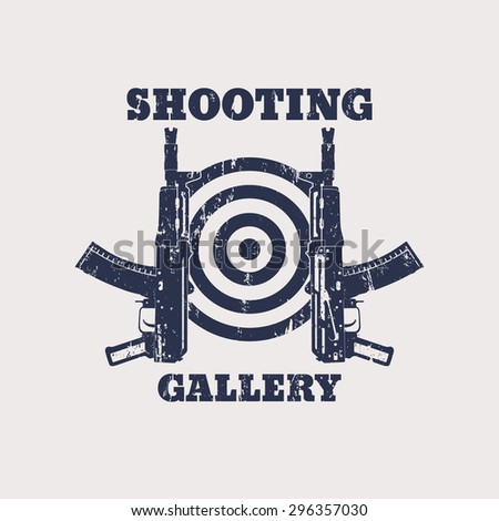 Shooting Gallery Grunge emblem with automatic rifle, gun, vector illustration, eps10, easy to edit - stock vector