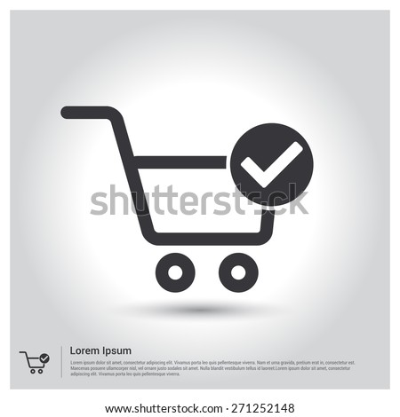 Shopping Cart and Check Mark Icon, pictogram icon on gray background. Vector illustration for web site, mobile application. Simple flat metro design style. Outline Icon. Flat design style - stock vector