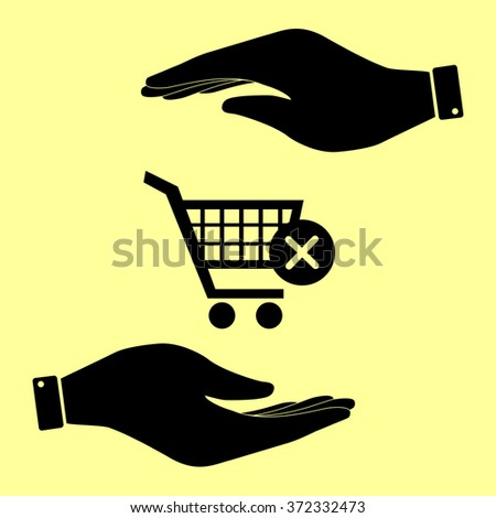 Shopping Cart and X Mark Icon, delete sign. Save or protect symbol by hands.