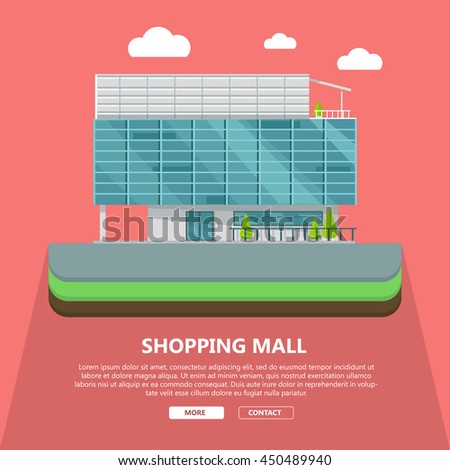 Shopping mall web page template with text more and contact. Flat design. Commercial building concept illustration for web design, banners. Shop, shopping center, mall, supermarket, business center