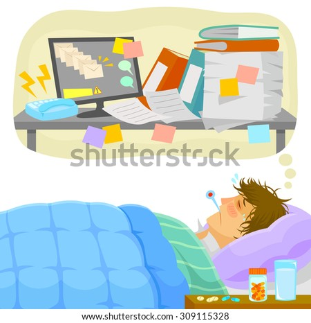 sick man lying in bed and thinking about all the work that piles up on his desk - stock vector