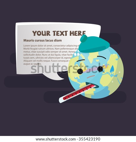 Sick Planet Earth Wearing An Ice Pack with thermometer . save world concept - vector illustration - stock vector