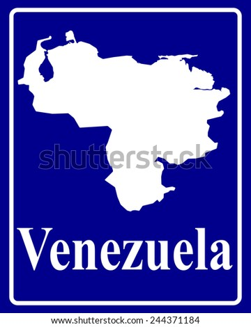 sign as a white silhouette map of Venezuela with an inscription on a blue background - stock vector