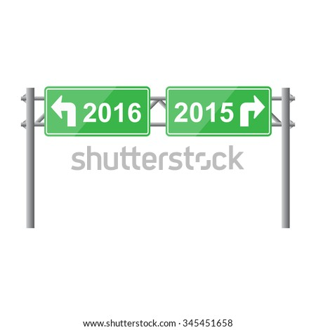 Sign board direction to year 2016