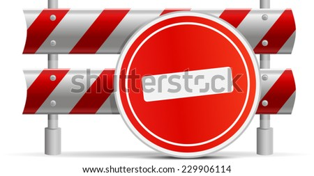 sign - journey is forbidden established near the steel limiting barrier