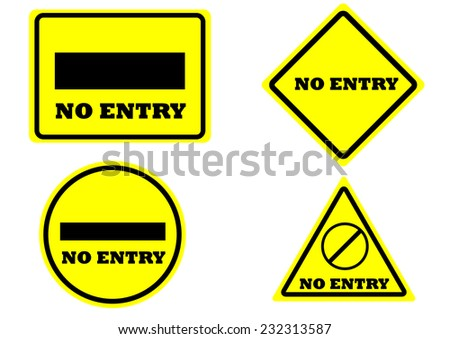sign no entry square rectangle circle triangle yellow color