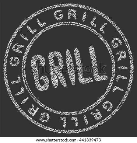 Sign of grill. The inscription in chalk on a blackboard. Vintage round stamp. Stylized icon in the form of printing. Vector illustration EPS 10.