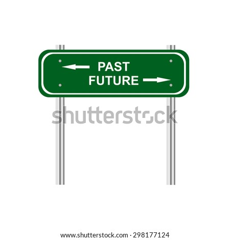 Sign past future - stock vector