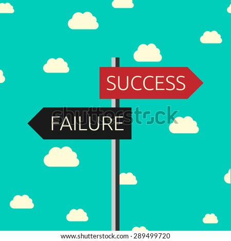 Sign showing directions to success and to failure on sky background. Choice, success, faith and motivation concept. Flat style. EPS 10 vector illustration, no transparency - stock vector
