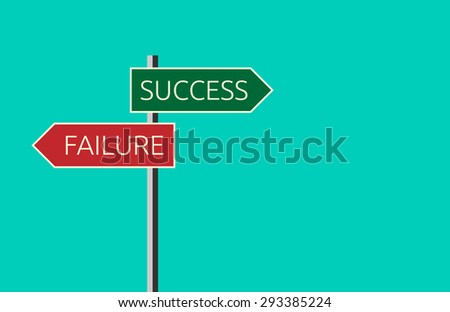 Sign showing directions to success and to failure on turquoise blue background. Choice, success and faith concept. Flat style. EPS 10 vector illustration, no transparency