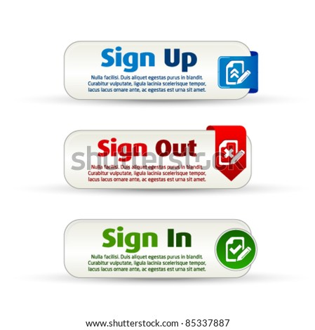 Sign up, out and in colorful banner buttons - stock vector