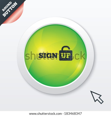Sign up sign icon. Registration symbol. Lock icon. Green shiny button. Modern UI website button with mouse cursor pointer. Vector
