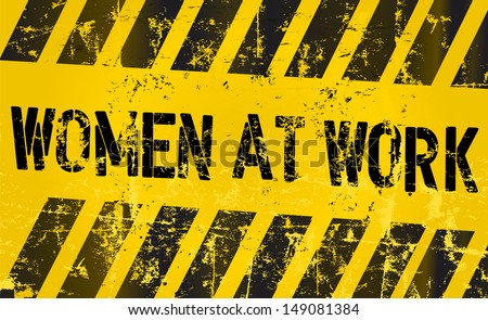 sign: women working, gender equality concept - stock vector