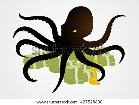 Silhouette illustration of an octopus holding money with it's tentacles, business, corporation, conglomerate, capitalism concept - stock vector