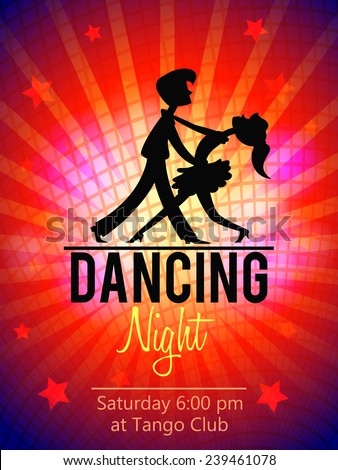 Silhouette of a couple dancing tango. Dancing night flyer template. Vector illustration - stock vector