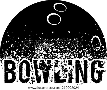 silhouette of an a bowling ball with dirt splatter and a grunge typeface of the word bowling. - stock vector