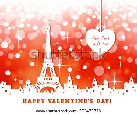 "silhouette of Eiffel tower, old town, heart, abstract red valentine background, inscription ""from Paris with love"",  vector illustration  - stock vector"