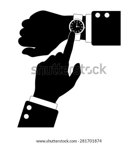 Silhouette of hands with watch. Smart watch on right hand icon, arms pointing on time. Time is money. Vector illustration black and white - stock vector
