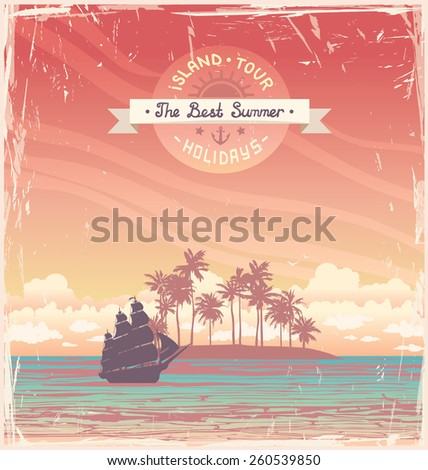 Silhouette of old sailboat and coconut island on a sunset sky. Vector grange holiday card. - stock vector