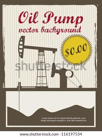 silhouette oil pump, vintage announcement. vector illustration - stock vector
