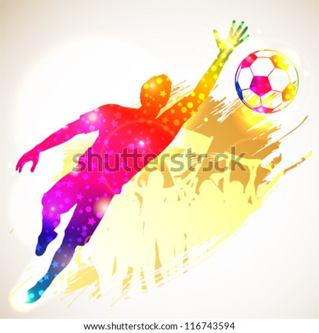 Silhouette Soccer Player Goalkeeper and Fans on grunge background, vector illustration - stock vector