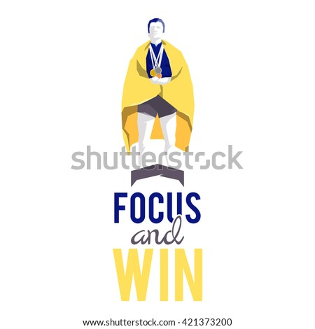 Silhouette winner on the podium with motivational slogan - stock vector