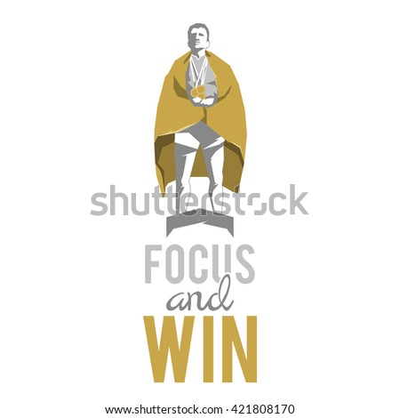 Silhouette winner on the podium with motivational slogan. focus and win  - stock vector