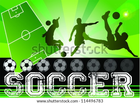 Silhouettes of soccer,football players,field, banner,illustration ,Soccer shield ,kicks the ball,Abstract Classical football poster,Soccer design background,
