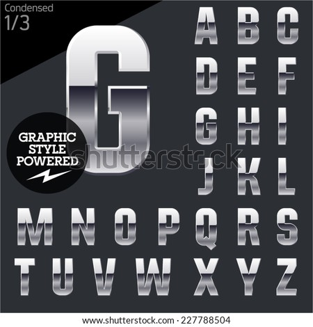 Silver chrome and aluminum vector alphabet set. Condensed. File contains graphic styles available in Illustrator - stock vector