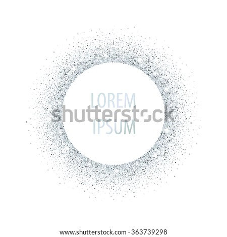 Silver glitter background. Template for design, banner, flyer, tag, shopping, discount, web, invitation, party. Silver sparkle frame for your text. Vector illustration. - stock vector
