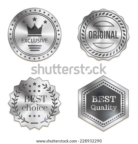 Silver metal badges isolated on white background. Best quality, best choice, original, exclusive - stock vector