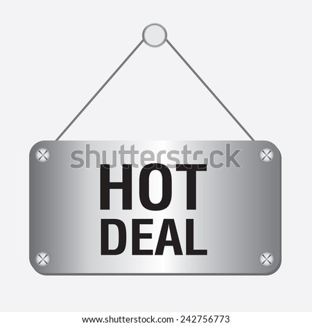 silver metallic hot deal sign hanging on the wall