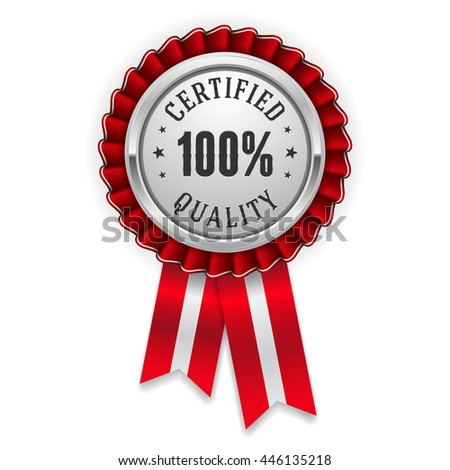 Silver 100 percent certified quality badge, rosette with red ribbon - stock vector