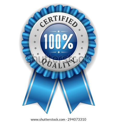 Silver 100 percent certified quality badge with blue ribbon - stock vector