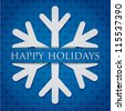 "Silver snowflake ""Happy Holidays"" card in vector format. - stock vector"