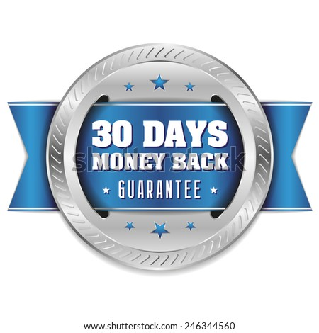 Silver thirty days money back badge with blue ribbon - stock vector