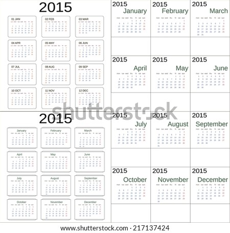 Simple 2015 Calendar UNIVERSAL PATTERN week starts with sunday, with monday, short and full month names, horizontal and vertical version. Easy color edit, free font used. - stock vector