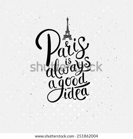 Simple Graphic Design for Paris is Always a Good Idea Concept with Eiffel Tower on Dotted Off White Background. - stock vector