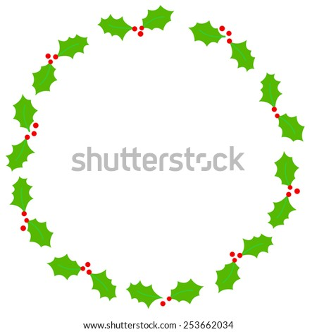 Simple holly and red berries circle shape christmas frame on white background - stock vector