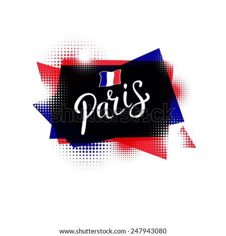 Simple Text Design for Paris Concept with Small French Flag on Abstract Blue and Red Design. Isolated on White.