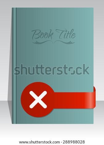 Simplistic book cover design with cross mark ribbon - stock vector