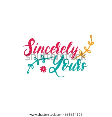 Sincerely yours bright colored letters modern stock vector sincerely yours bright colored letters modern hand drawn lettering hand painted inscription spiritdancerdesigns Images