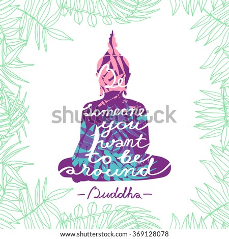 Sitting Buddha silhouette with quote isolated on floral background. Grunge effect in separate layer - stock vector