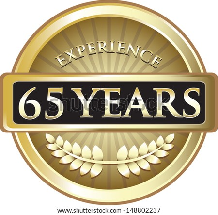 Sixty Five Years Experience Gold Award